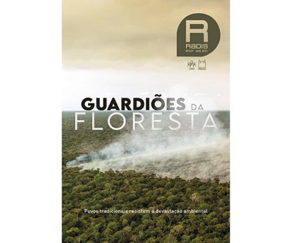 Radis aborda povos tradicionais contra a devastação ambiental